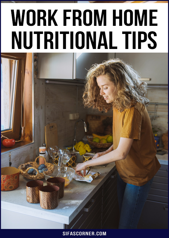 Work From Home Nutrition Tips