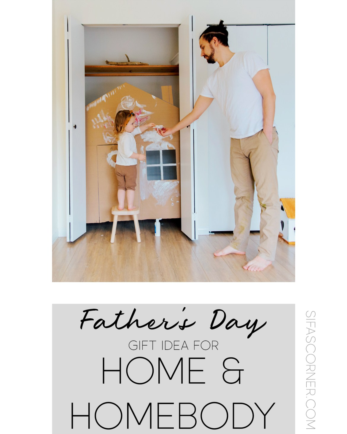Fathers Day Gift Home Homebody