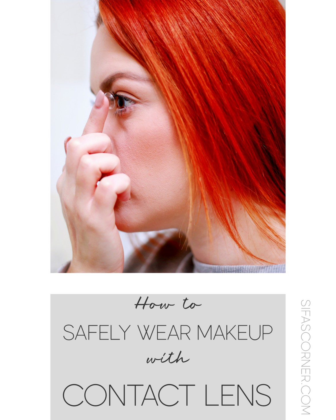 how to safely wear contact lens with makeup