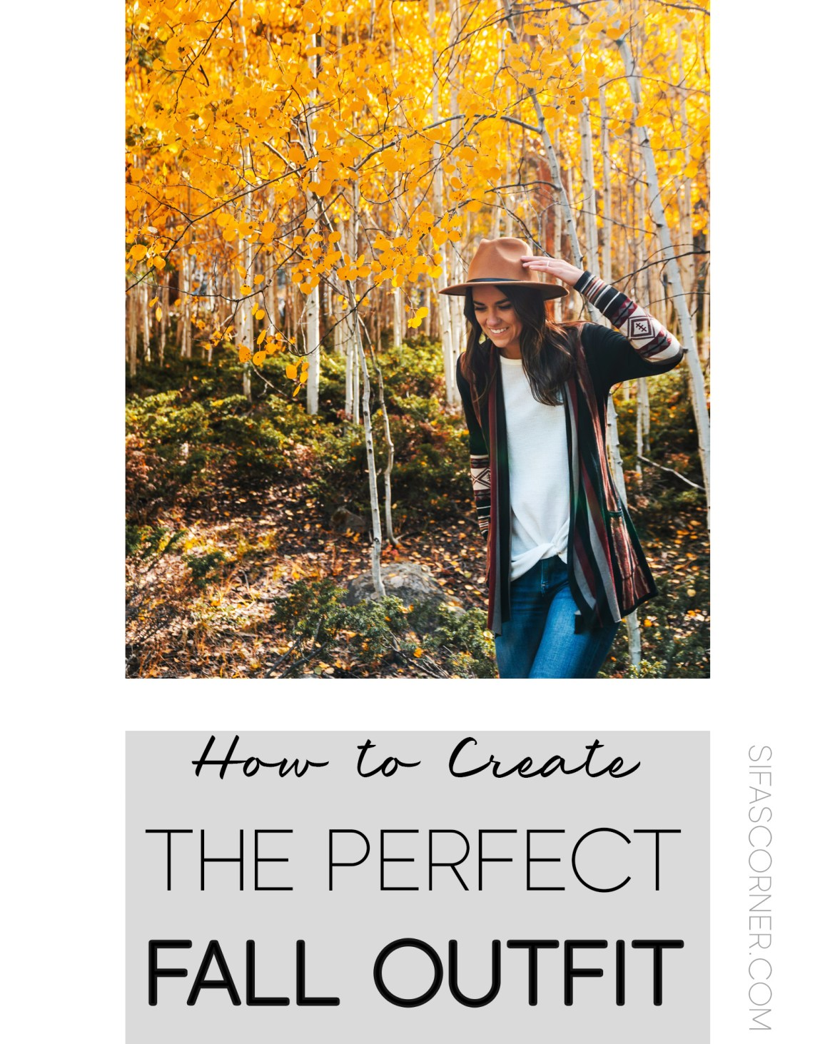 how to create the perfect Fall Outfit