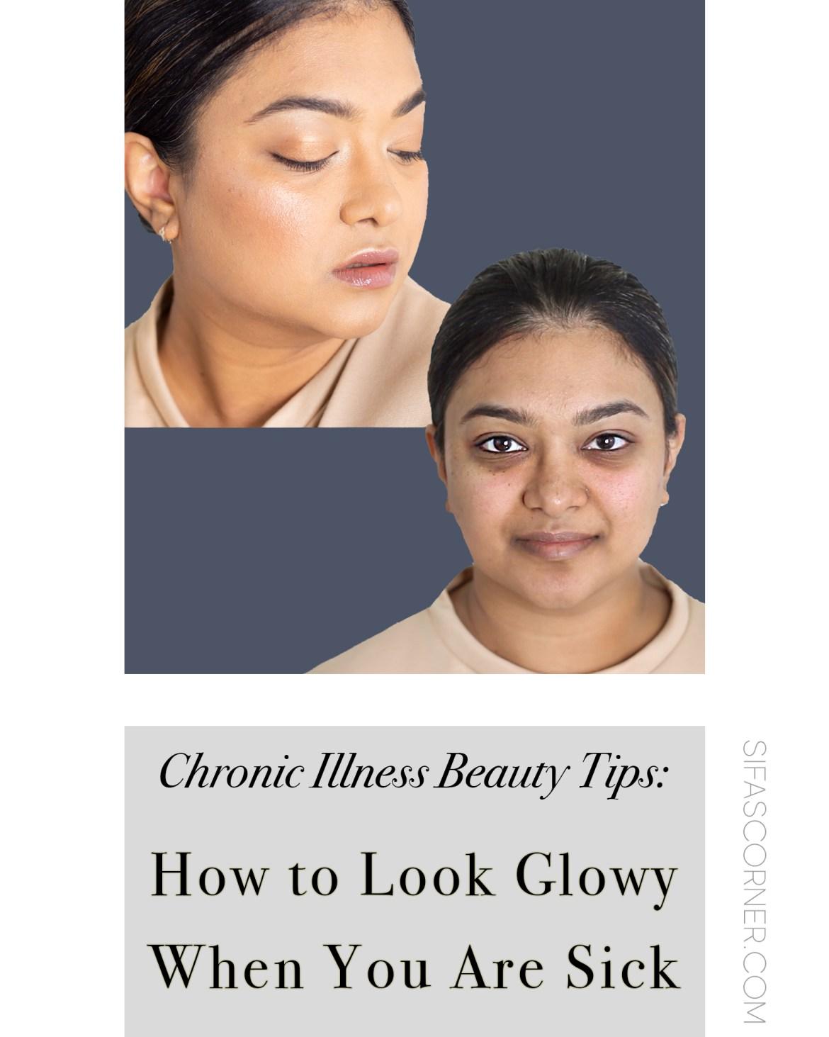 Chronic Illness Beauty Tips