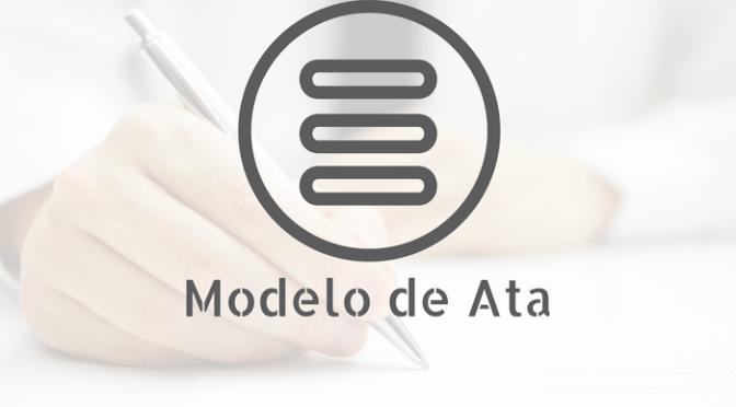 Modelo De Ata De Reuniões E Assembléias