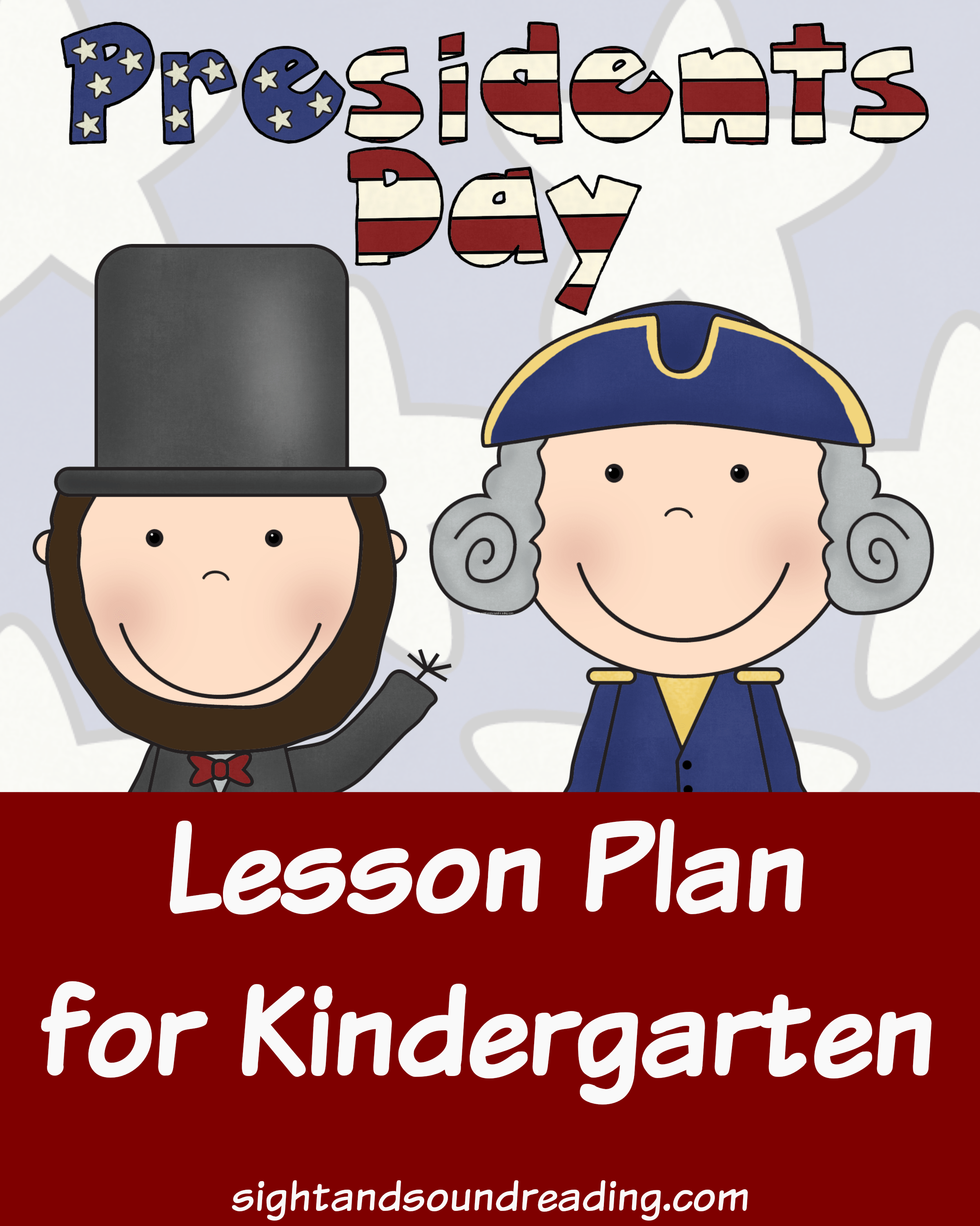 President Day Lesson Plan