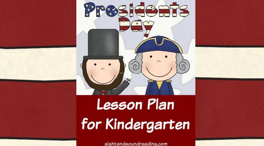 medium resolution of Presidents Day Lesson Plan for Kindergarten