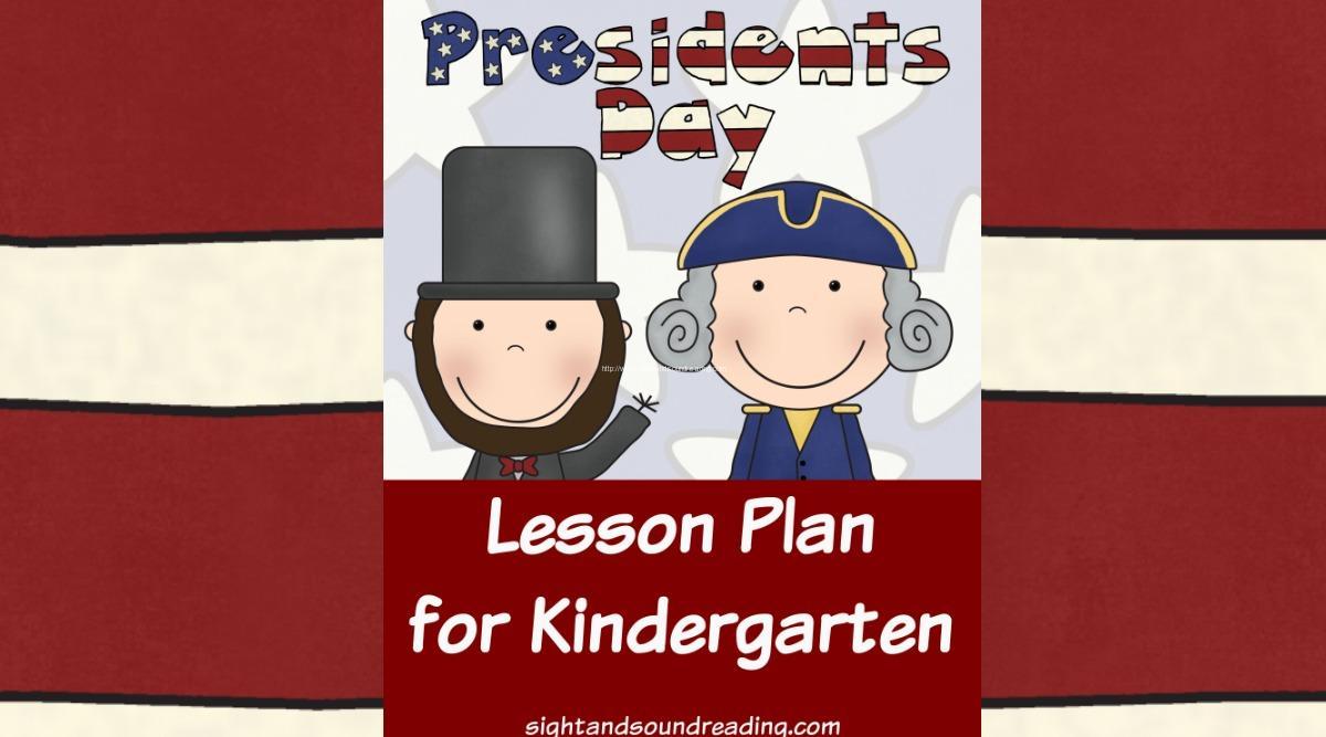 hight resolution of Presidents Day Lesson Plan for Kindergarten