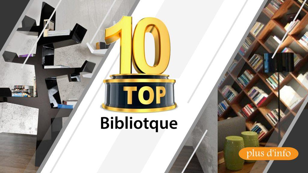 top 10 Bibliothèque
