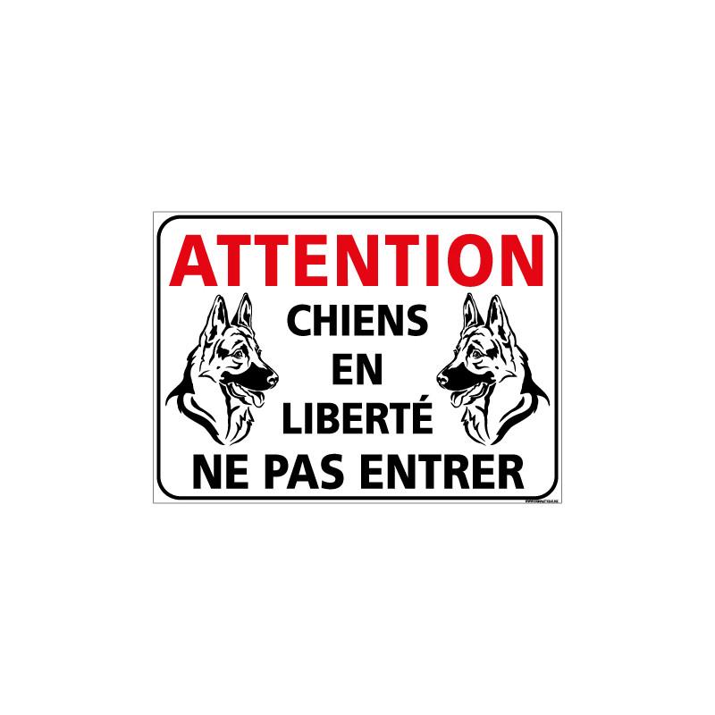 panneau attention chiens den liberte ne pas entrer h0347