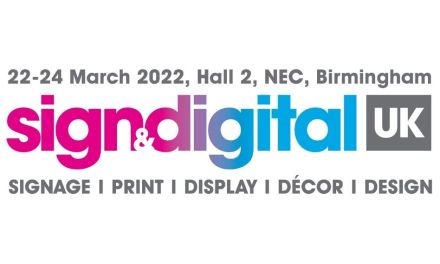 Sign & Digital UK moves to 22nd-24th March 2022