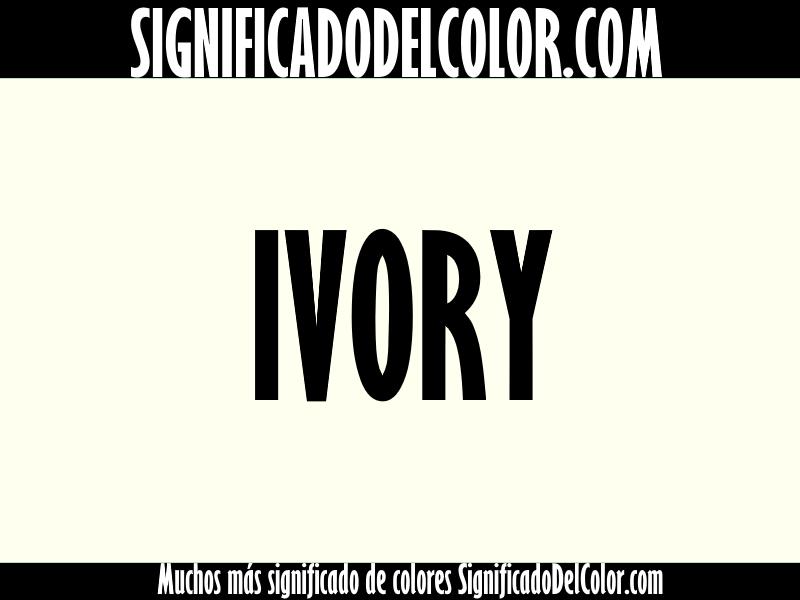 Cual es el color ivory ▷【Como es el color ivory + Ejemplo】