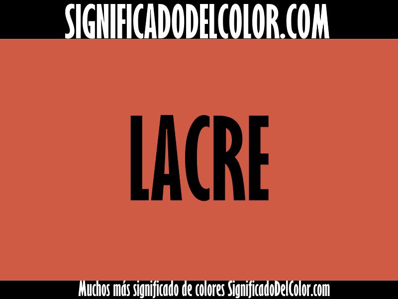 Cual es el color lacre ▷【Como es el color lacre + Ejemplo】