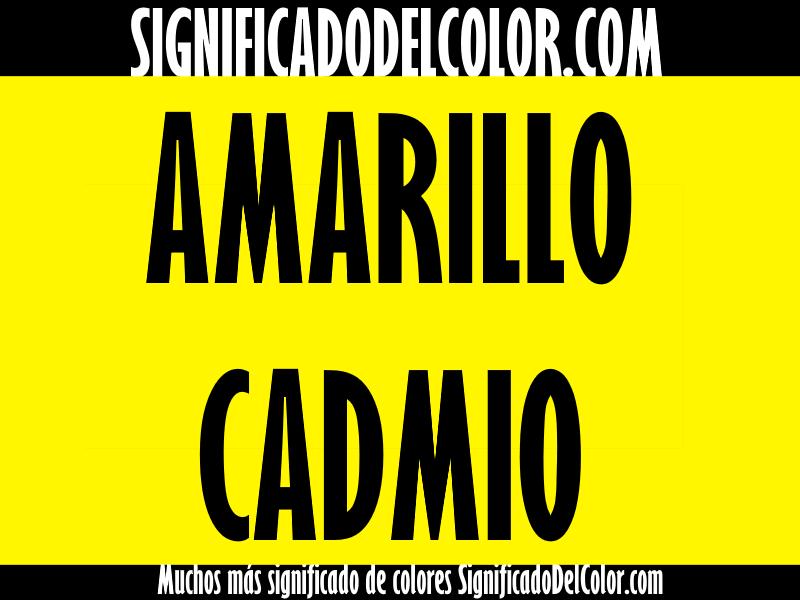 ¿Cual es el color Amarillo cadmio?