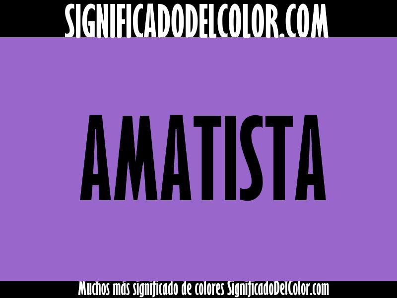 ¿Cual es el color Amatista?