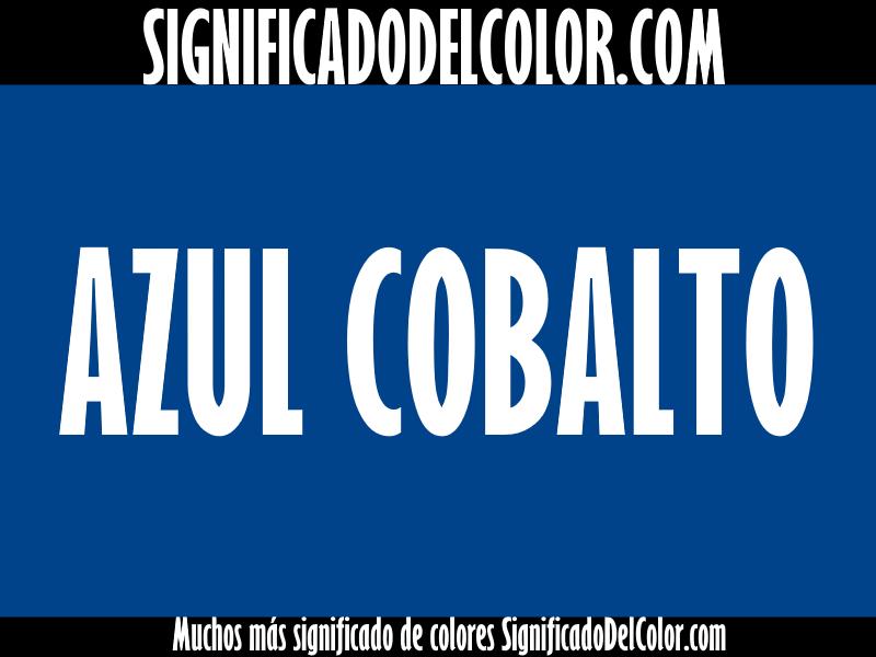 ¿Cual es el color Azul cobalto?
