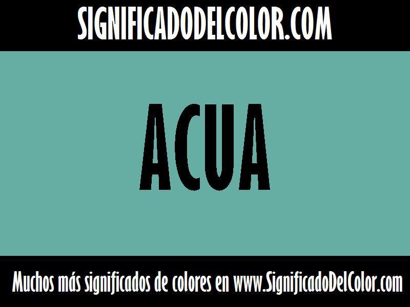 ¿Cual es el color Acua?