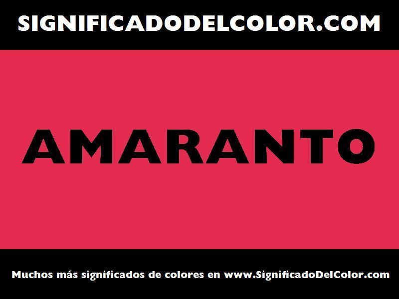 ¿Cual es el color Amaranto?