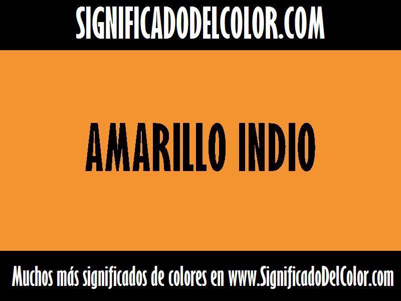 cual es el color Amarillo indio