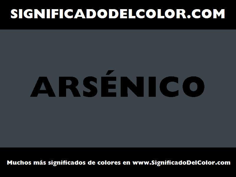 ¿Cual es el color Arsénico?