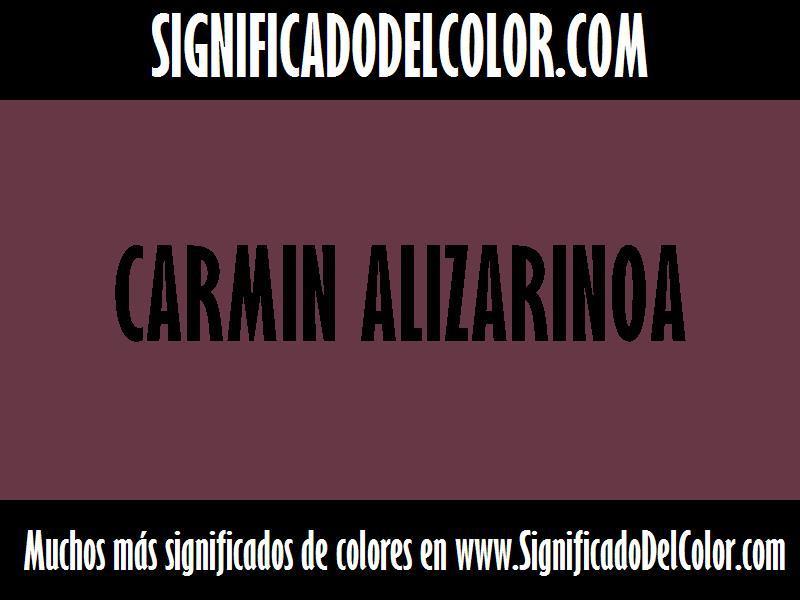¿Cual es el color Carmin alizarinoa?