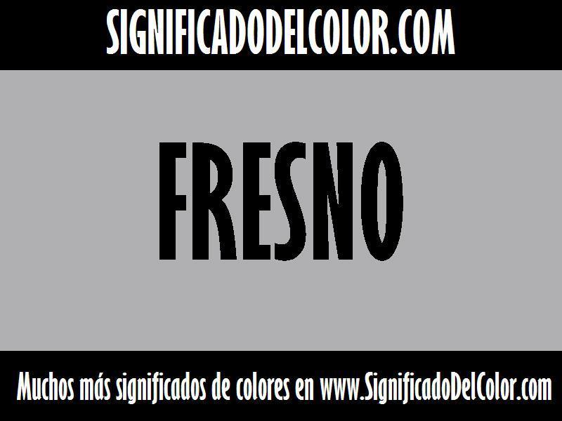¿Cual es el color fresno?