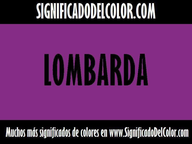 ¿Cual es el color Lombarda?