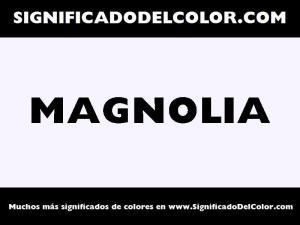 cual es el color magnolia