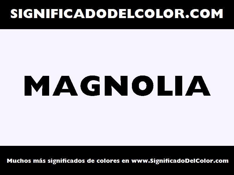 ¿Cual es el color Magnolia?