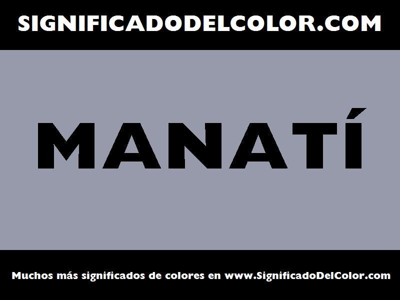 ¿Cual es el color Manatí?