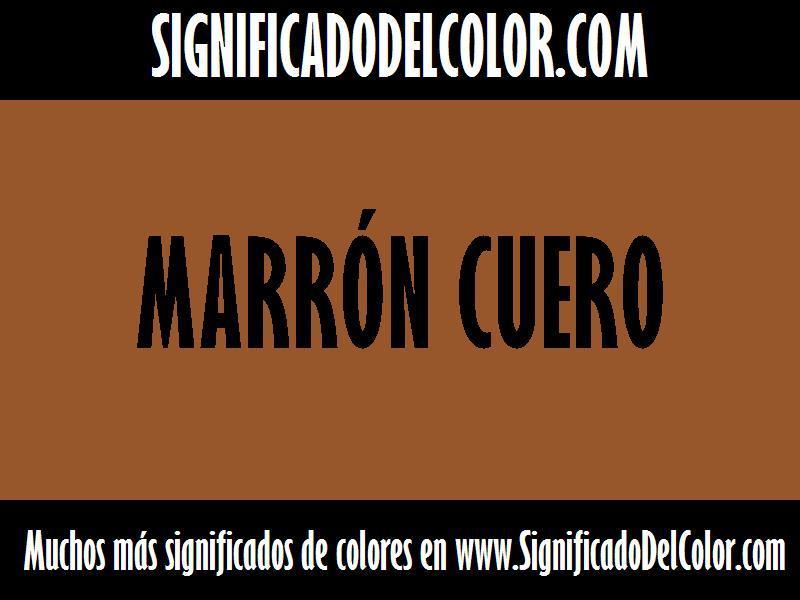 ¿Cual es el color Marrón cuero?