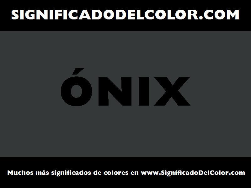 ¿Cual es el color Ónix?