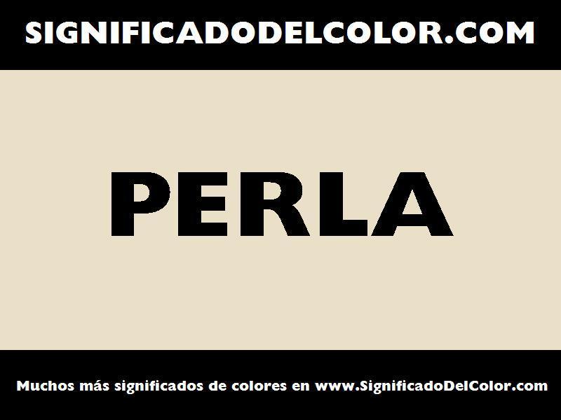 ¿Cual es el color Perla?