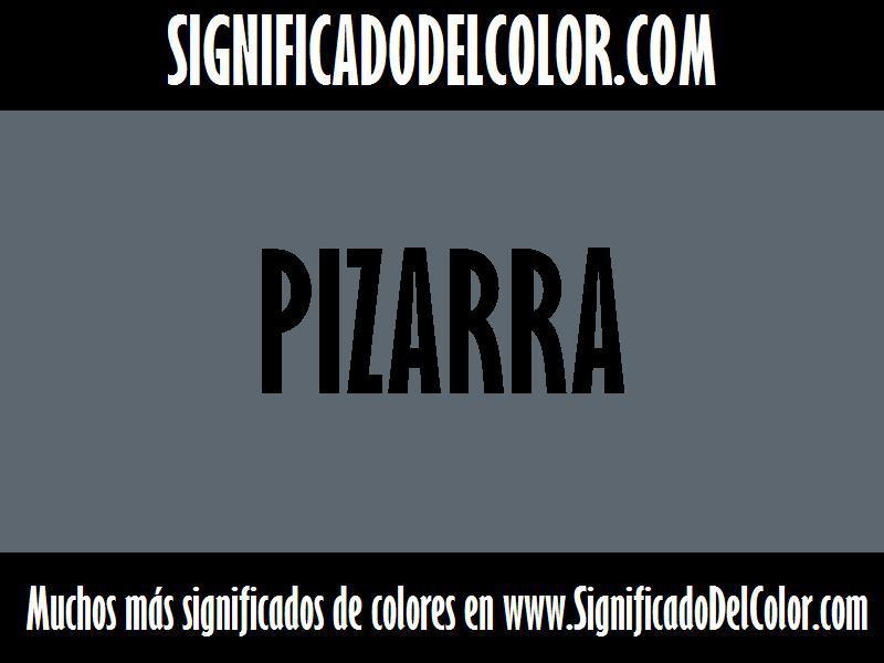 ¿Cual es el color Pizarra?
