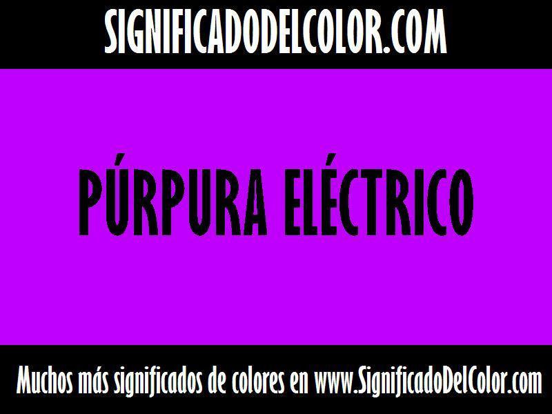 ¿Cual es el color Púrpura eléctrico?