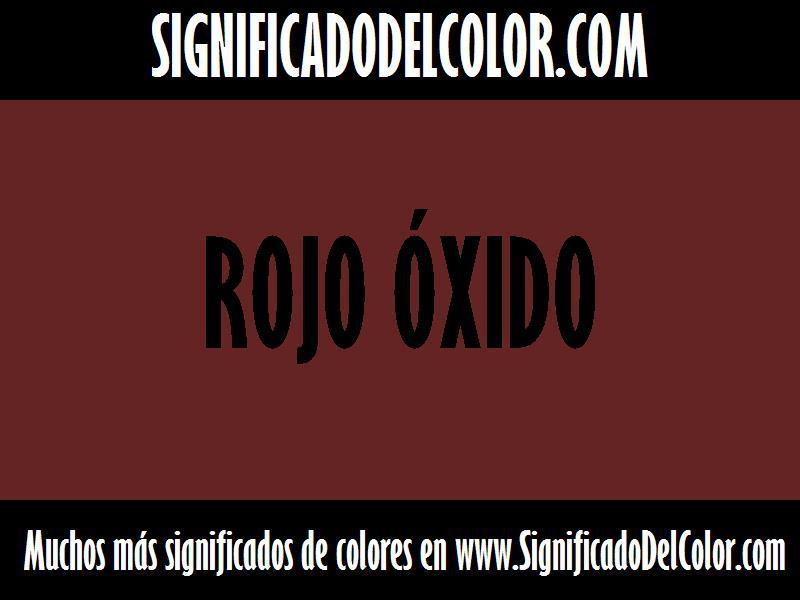 ¿Cual es el color Rojo óxido?