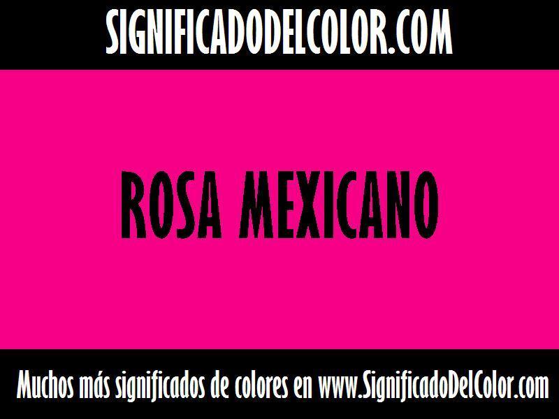 ¿Cual es el color Rosa mexicano?