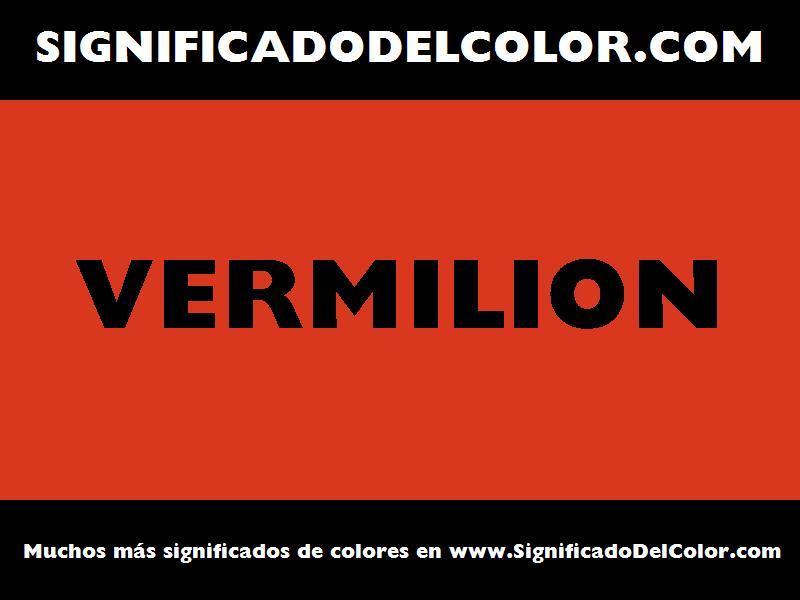 ¿Cual es el color Vermilion?