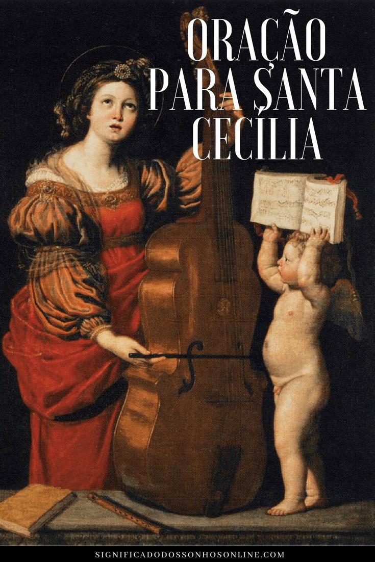 ▷ Oração para Santa Cecília