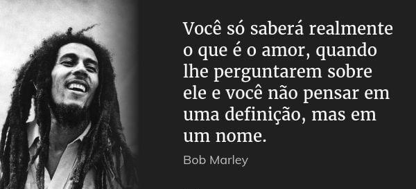 Frases De Bob Marley: + 15 Frases Incríveis Do Bob Marley