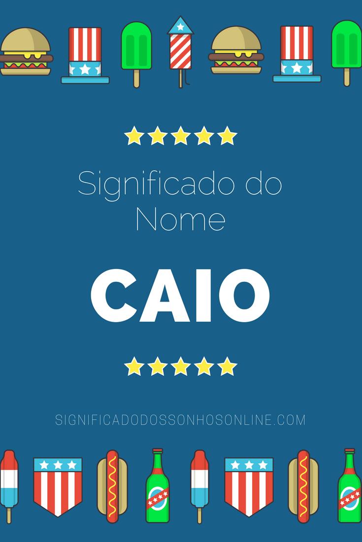 Significado do nome Caio