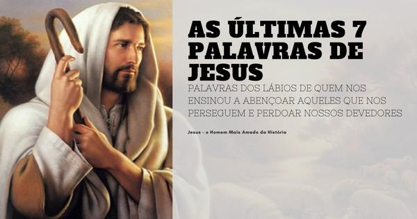 ultimas palavras de jesus