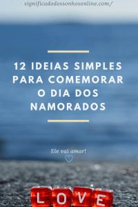 ▷ 12 Ideias Simples Para Comemorar o Dia Dos Namorados