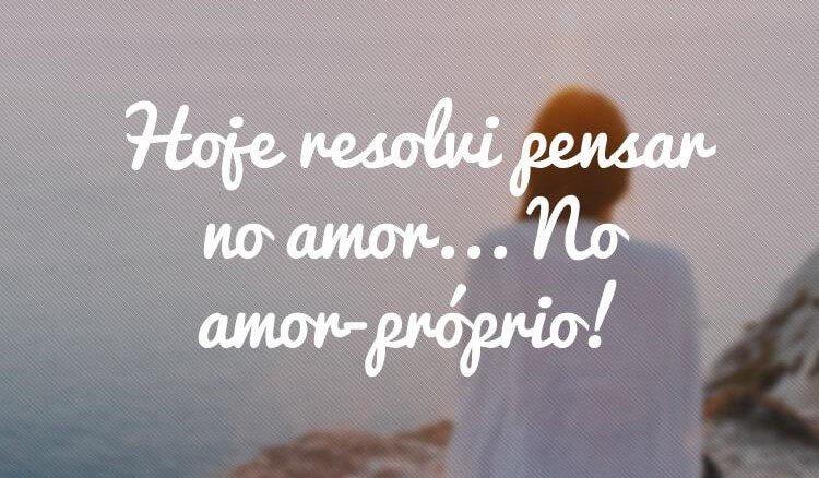 10 Frases De Amor Próprio Para Se Amar Todos Os Dias