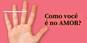 Teste: Como Você é No Amor Com Base No Seu Dedo Mindinho?
