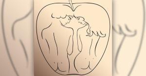 Teste De Adão e Eva: O Que Você Vê Primeiro Lhe Dirá o Que Não Pode Faltar Para Você No Amor