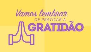 Como Praticar a Gratidão De Uma Forma Significativa Todos Os Dias