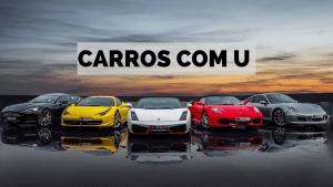 ▷ Carros Com U 【Lista Completa】