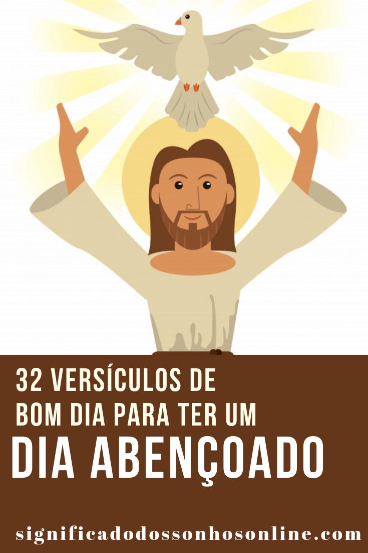 ▷ 32 Versículos De Bom Dia Para Ter Um Dia Abençoado