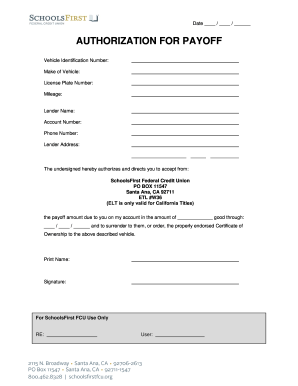 Authorization For Payoff Fill Out And Sign Printable Pdf Template Signnow