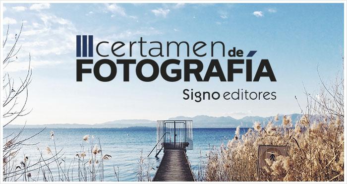 III Certamen de Fotografía Signo editores