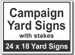 Campaign Yard Signs with Stakes