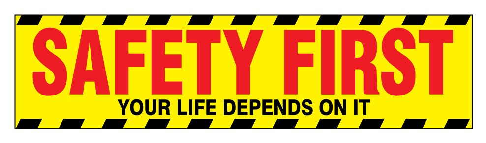 Buy Our Safety First 2 Polystyrene Poster From Signs World Wide